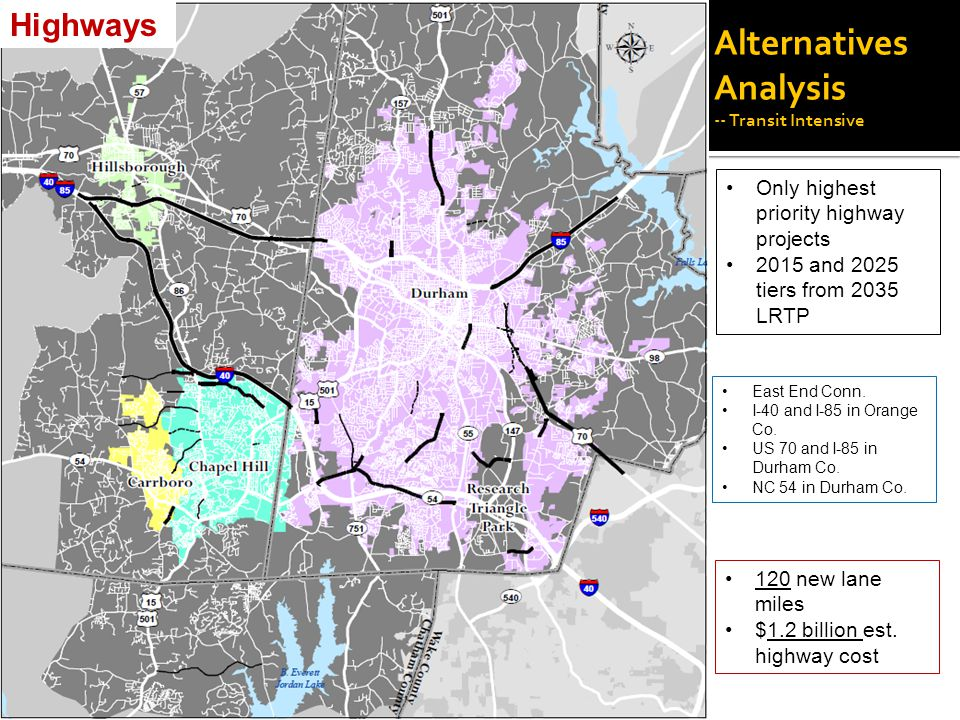 Alternatives Analysis -- Transit Intensive Only highest priority highway projects 2015 and 2025 tiers from 2035 LRTP East End Conn.