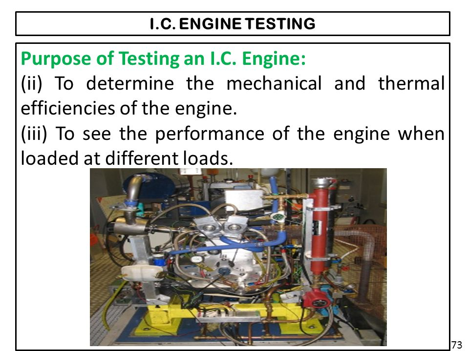 I.C.ENGINE TESTING Purpose of Testing an I.C.