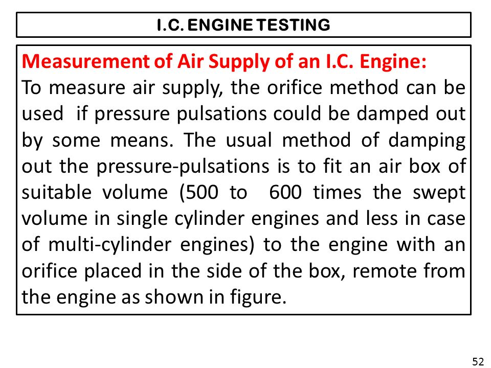 I.C.ENGINE TESTING Measurement of Air Supply of an I.C.