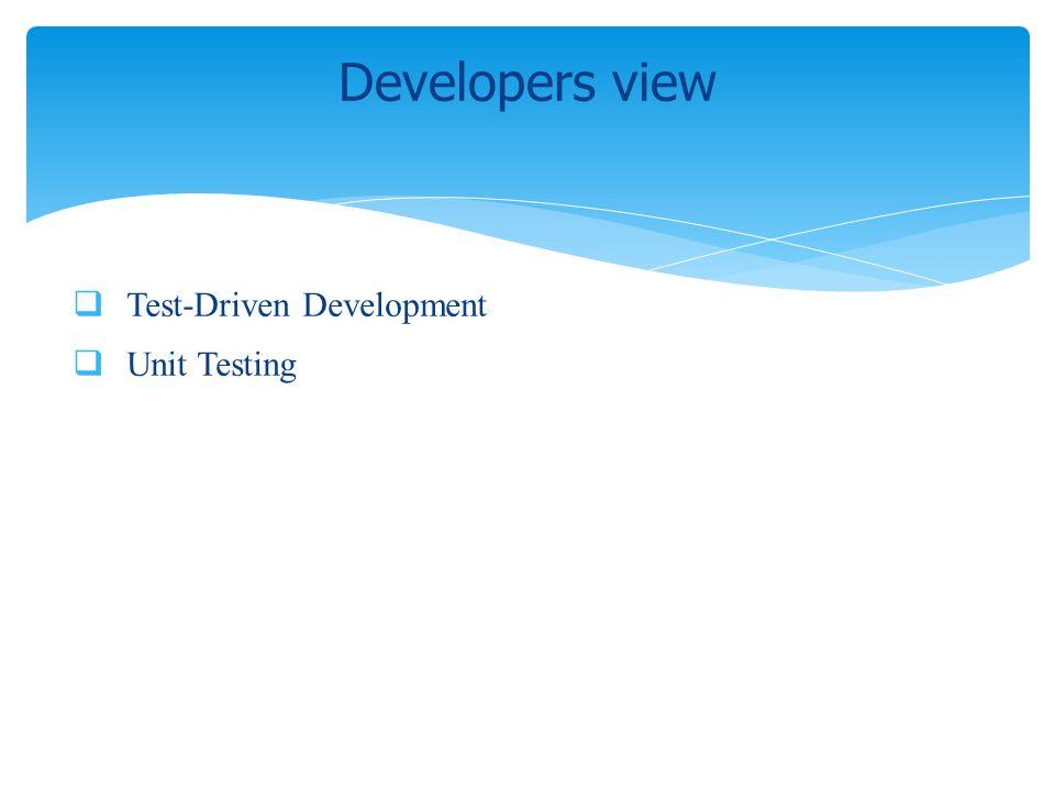 Test-Driven Development Unit Testing Developers view