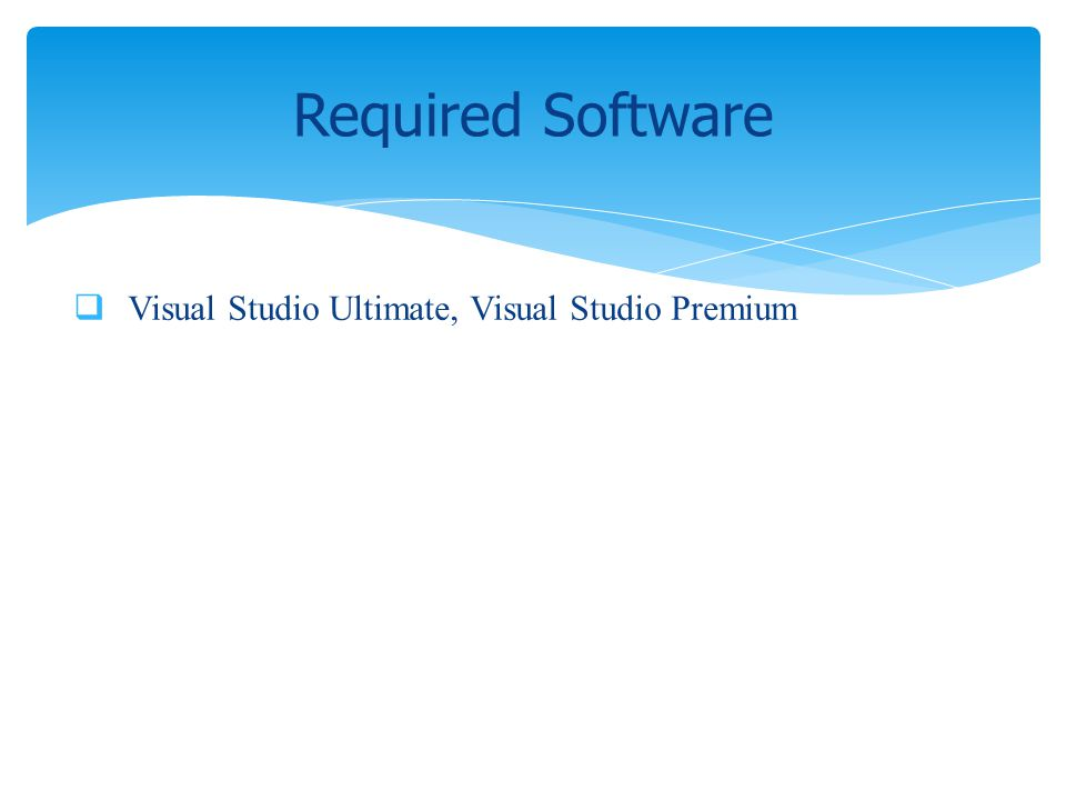 Visual Studio Ultimate, Visual Studio Premium Required Software