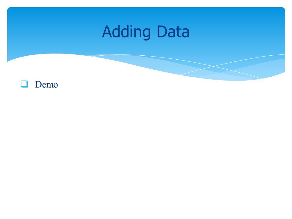 Demo Adding Data