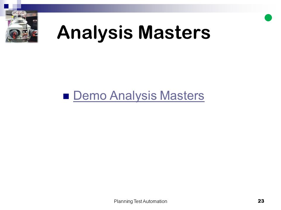 23 Analysis Masters Demo Analysis Masters Planning Test Automation 23