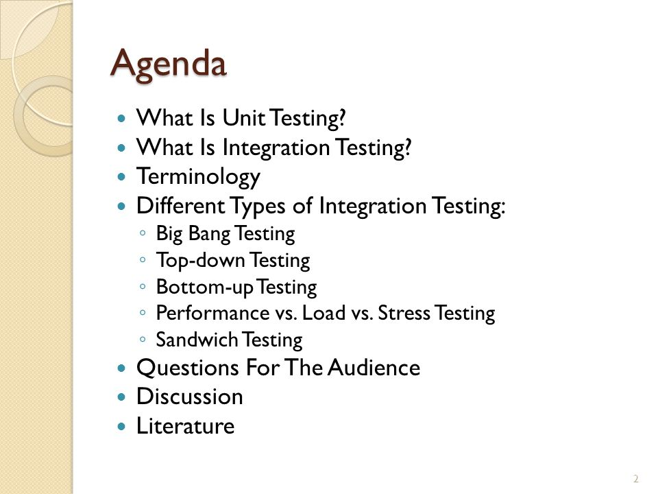Agenda What Is Unit Testing. What Is Integration Testing.