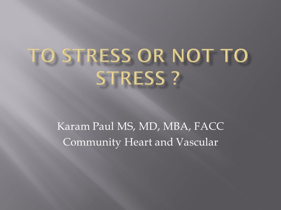 Karam Paul MS, MD, MBA, FACC Community Heart and Vascular