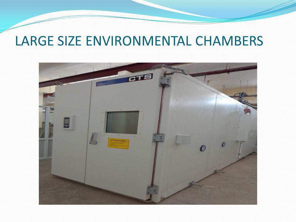 LARGE SIZE ENVIRONMENTAL CHAMBERS