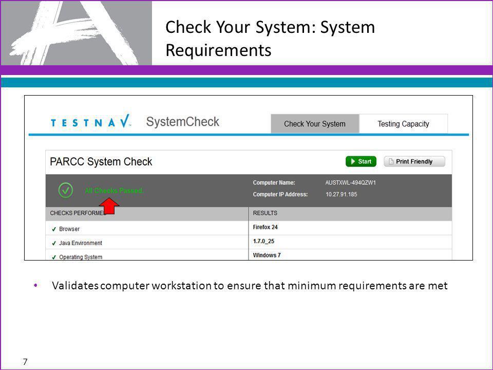 Verifies that workstation can run TestNav 8 Check Your System: TestNav Verification