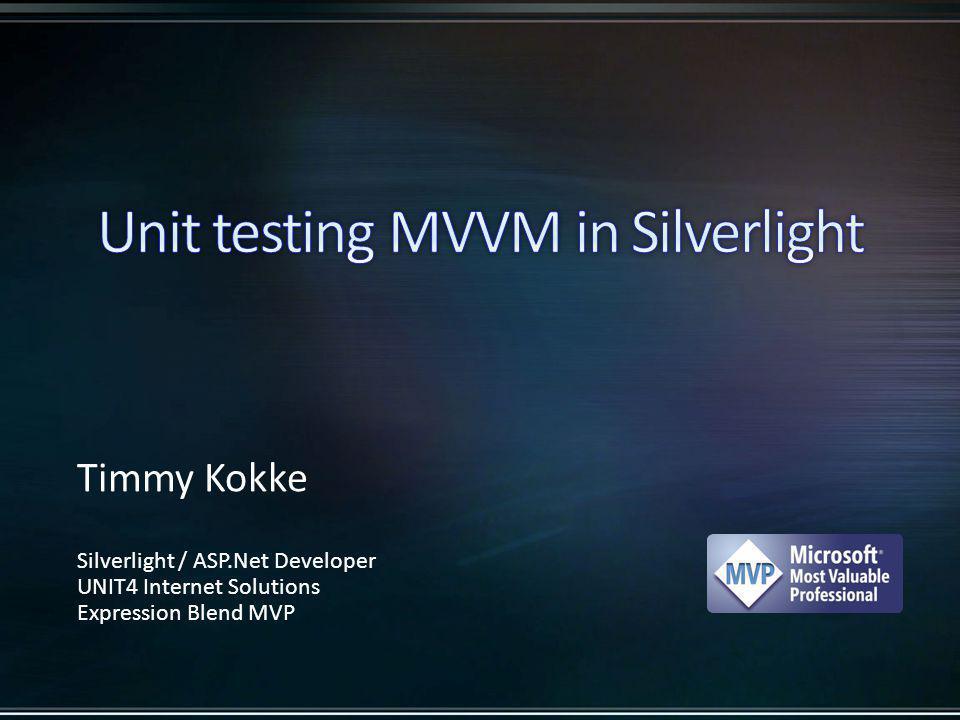 Basics of MVVM Unit Testing Silverlight Unit Testing framework StatLight