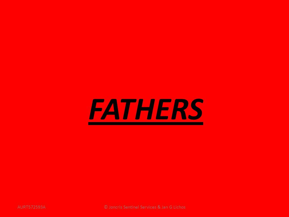 FATHERS AURT572593A© Joncris Sentinel Services & Jan G Lichos