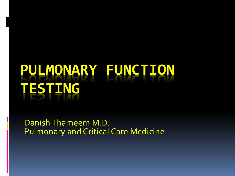 Danish Thameem M.D. Pulmonary and Critical Care Medicine
