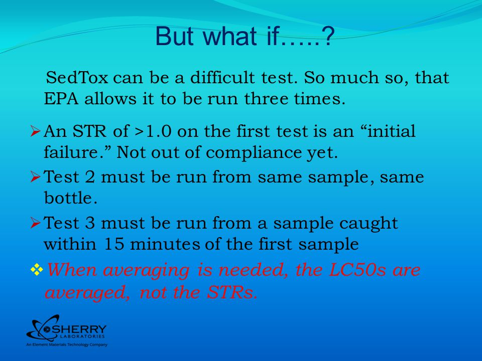 But what if…... SedTox can be a difficult test.
