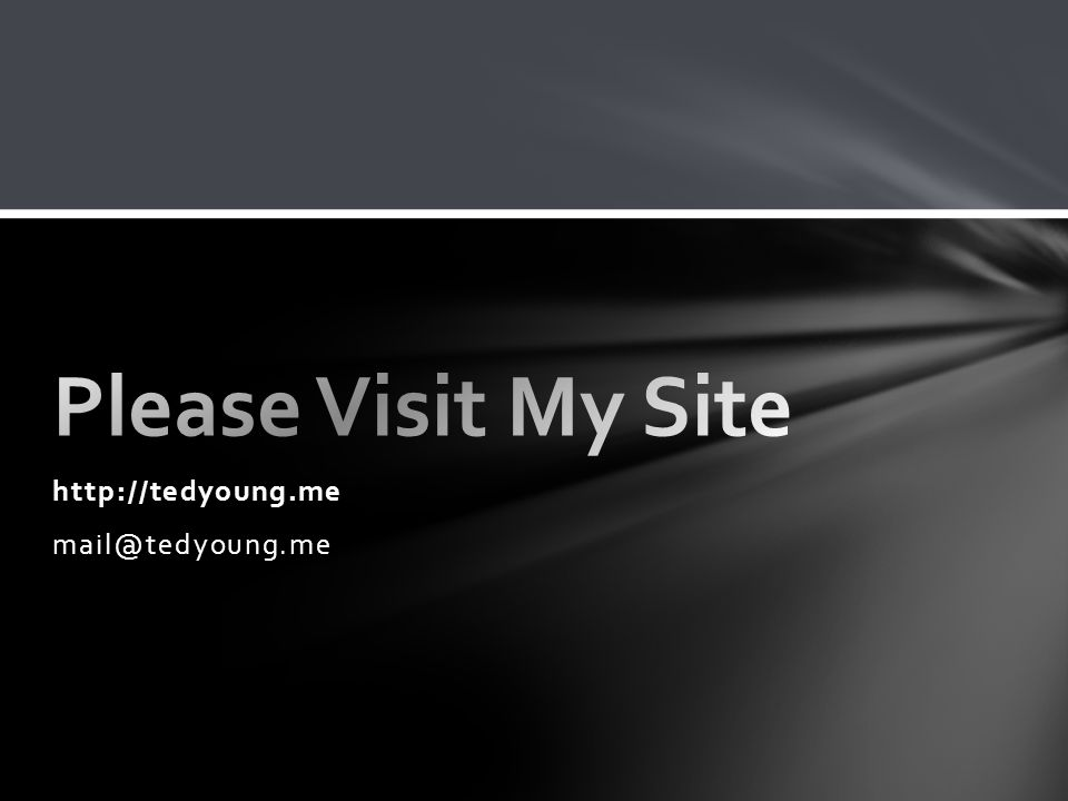 http://tedyoung.me mail@tedyoung.me