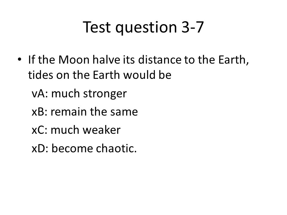 Test question 3-8 Suppose a planetary system around a star that is one fourth as massive as our Sun.