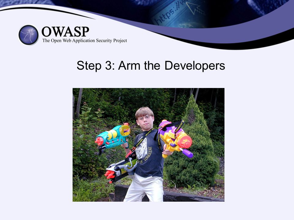Step 3: Arm the Developers