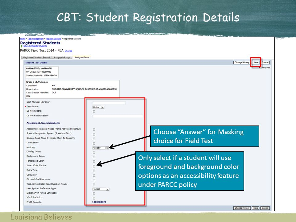CBT: Student Registration Details Choose Answer for Masking choice for Field Test Only select if a student will use foreground and background color op