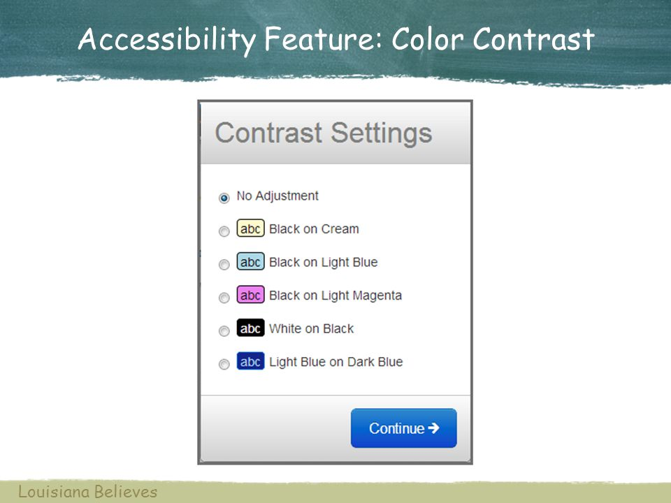 Accessibility Feature: Color Contrast Louisiana Believes