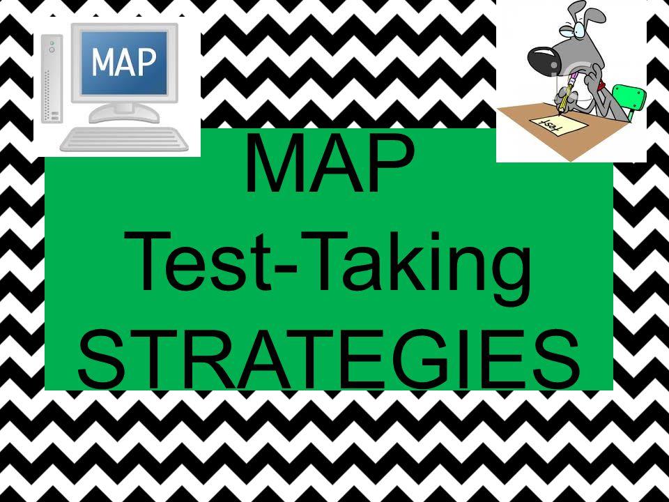 MAP Test-Taking STRATEGIES