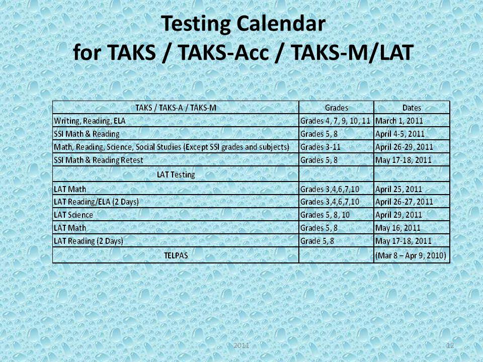 Testing Calendar for TAKS / TAKS-Acc / TAKS-M/LAT 122011