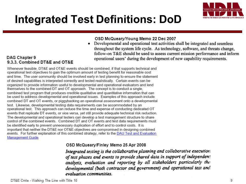 DT&E Cmte - Walking The Line with Title 10 9 Integrated Test Definitions: DoD 9 OSD McQueary/Finley Memo 25 Apr 2008 DAG Chapter 9 OSD McQueary/Young
