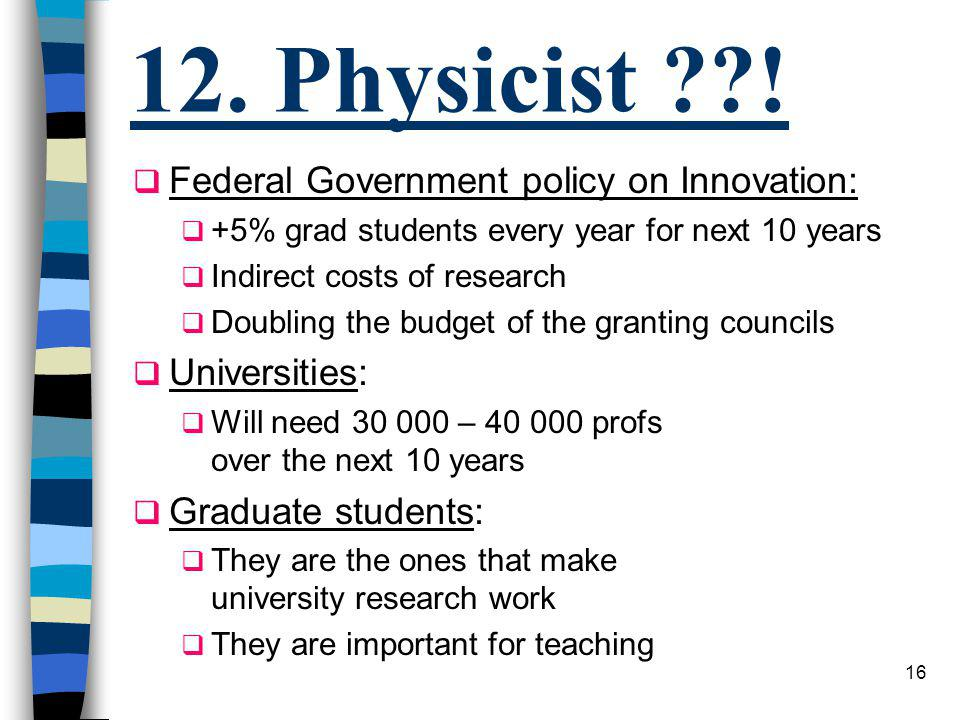 15 Physics as a profession 1. Science et vérité 2.