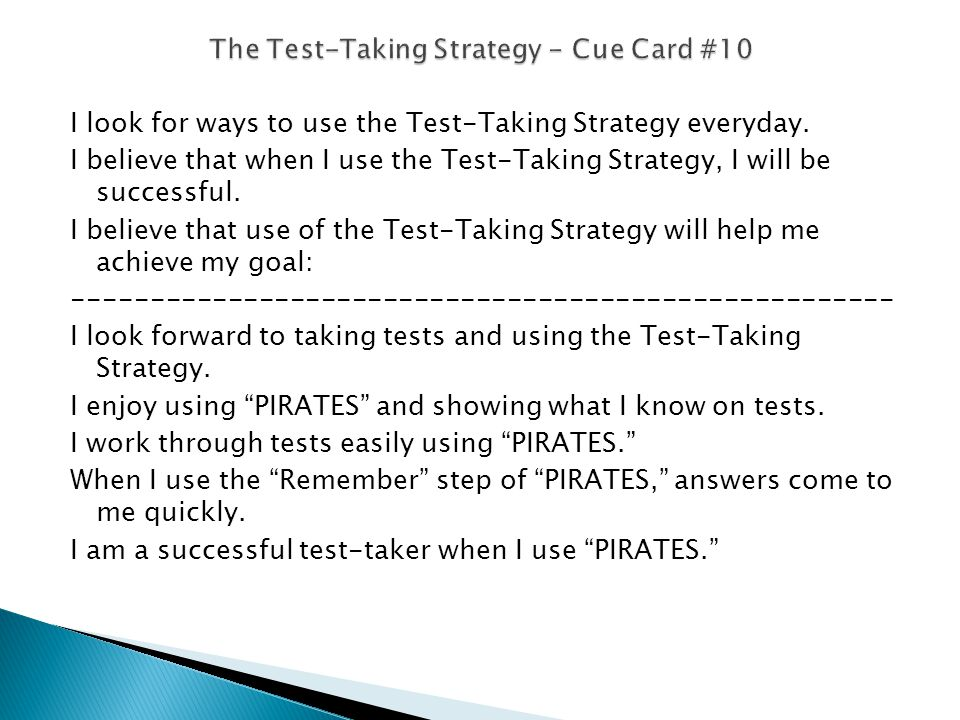 I look for ways to use the Test-Taking Strategy everyday.