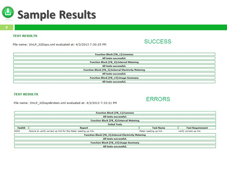 Sample Results 9 SUCCESS ERRORS
