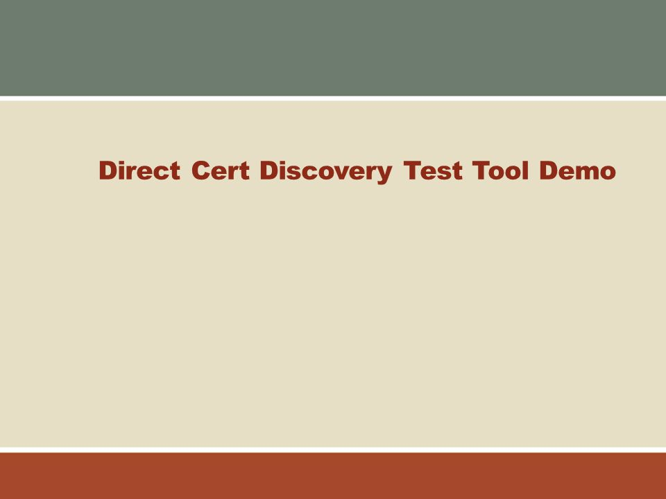 Direct Cert Discovery Test Tool Demo