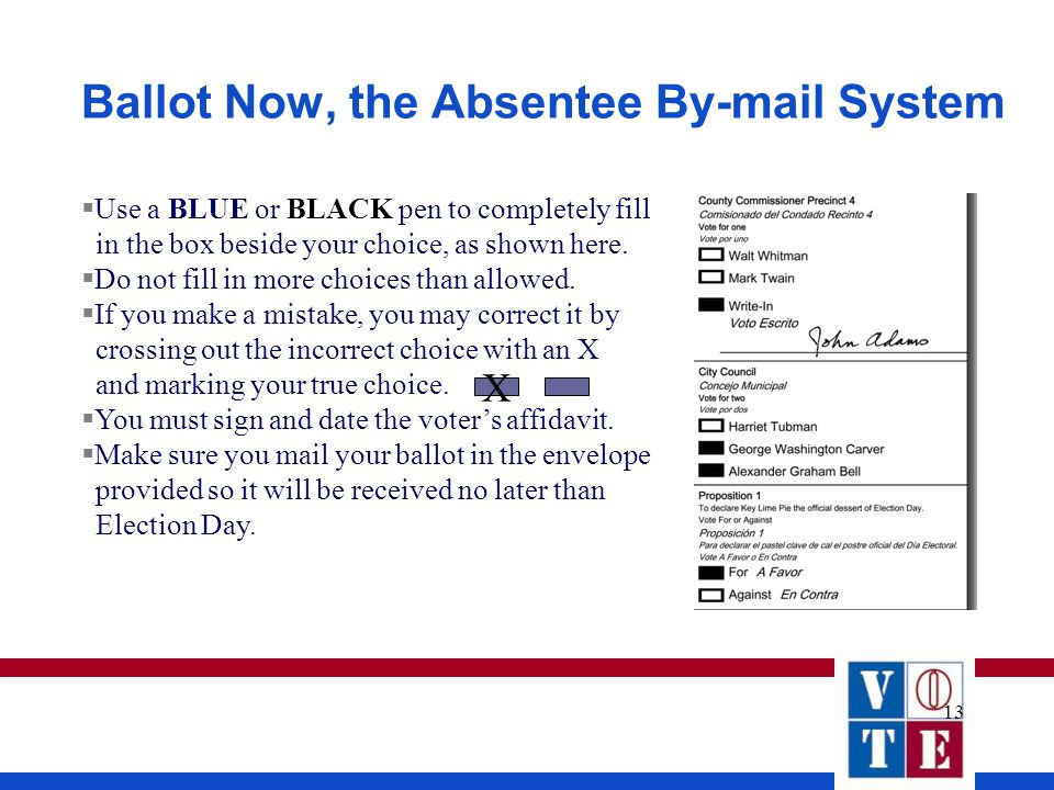 13 Use a BLUE or BLACK pen to completely fill in the box beside your choice, as shown here. Do not fill in more choices than allowed. If you make a mi