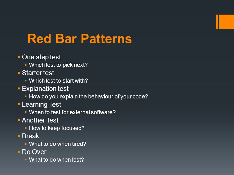 Red Bar Patterns One step test Which test to pick next.