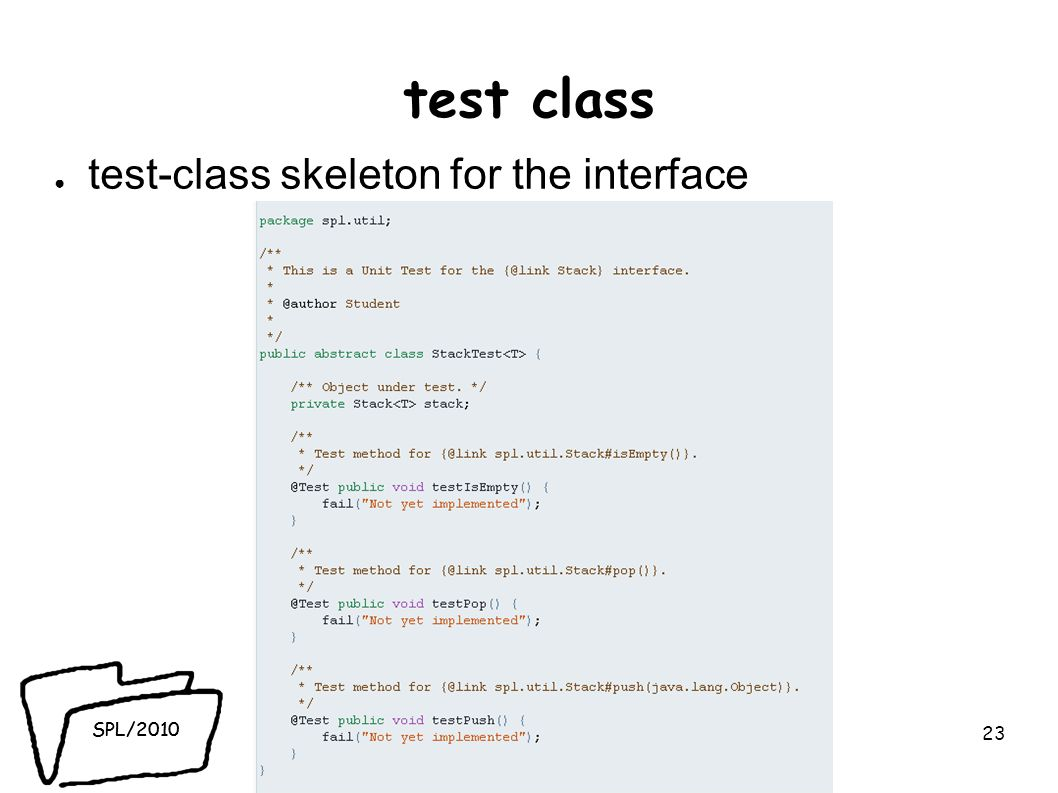 SPL/2010 test class test-class skeleton for the interface 23