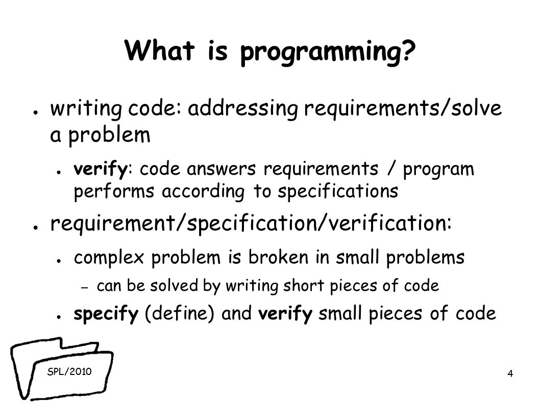 SPL/2010 What is programming.