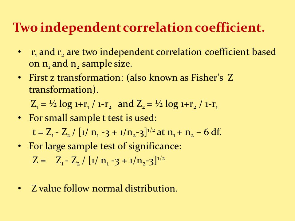 Two independent correlation coefficient.