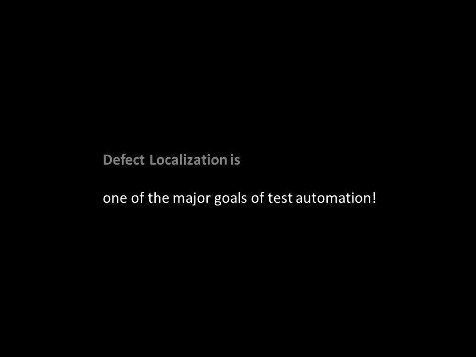 one of the major goals of test automation!