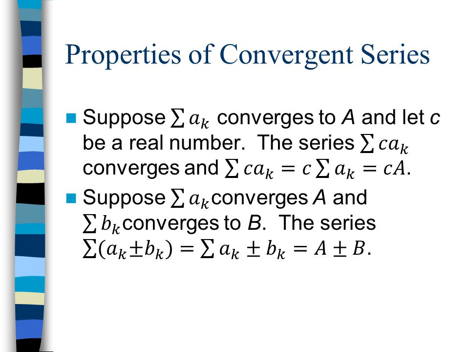 Properties of Convergent Series