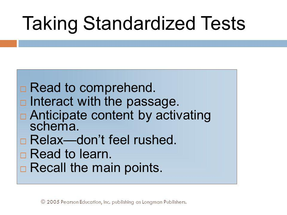 Taking Standardized Tests © 2005 Pearson Education, Inc.