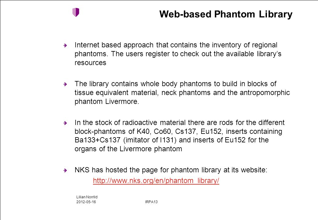 Internet based approach that contains the inventory of regional phantoms.
