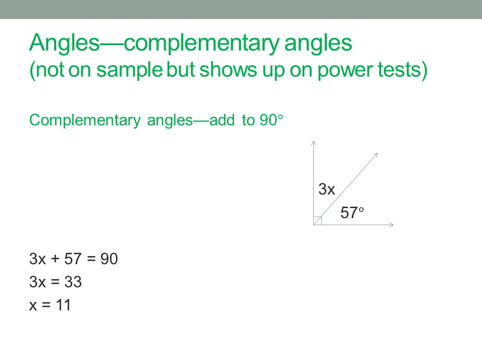 Anglescomplementary angles (not on sample but shows up on power tests)