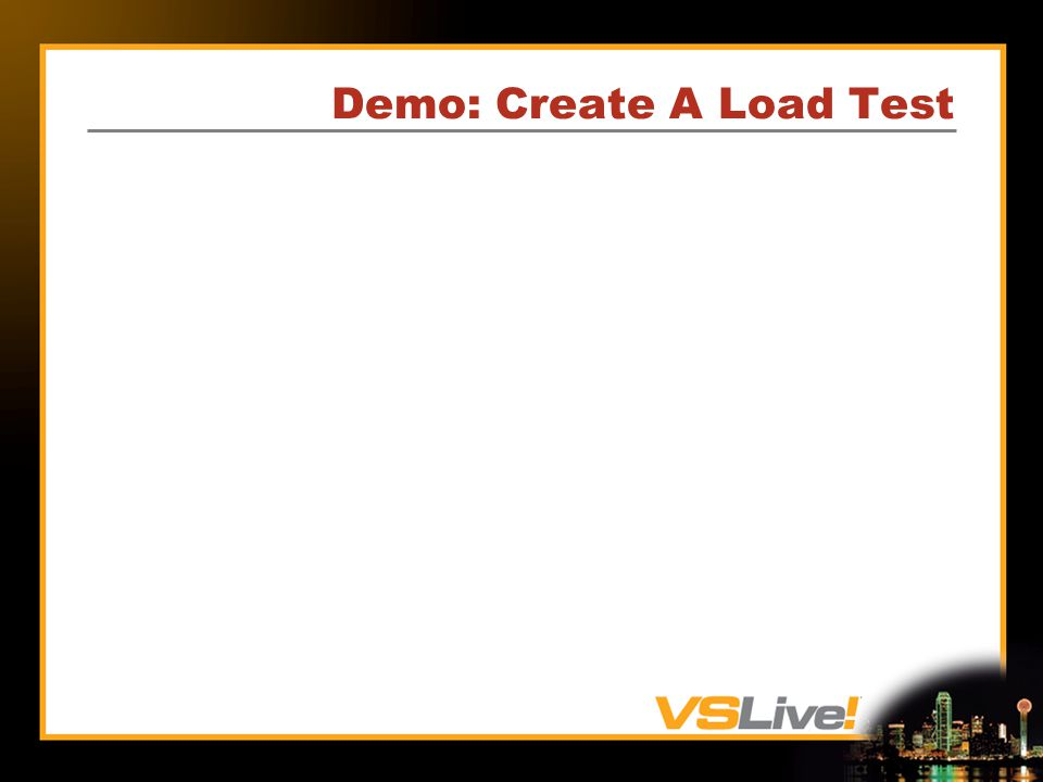 Demo: Create A Load Test