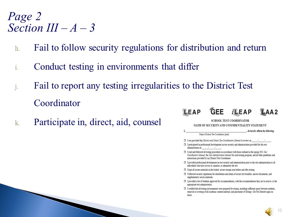 3. It shall be a violation of security … a. Administer tests in a manner that is inconsistent b.