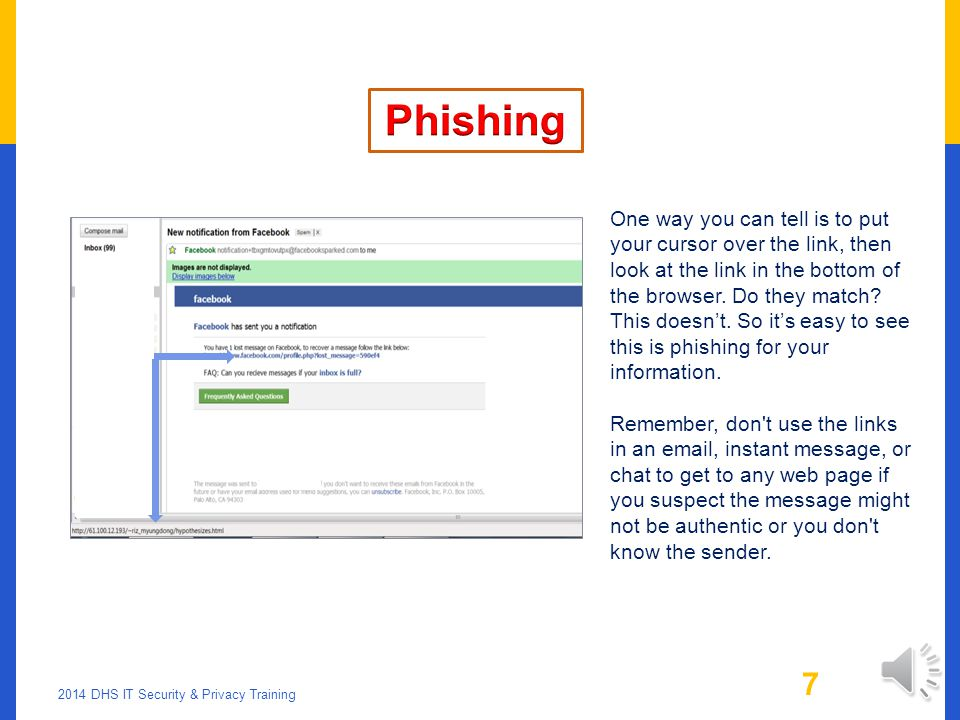 LEGITIMATE OR PHISHING. 2014 DHS IT Security & Privacy Training 6 Which answer.