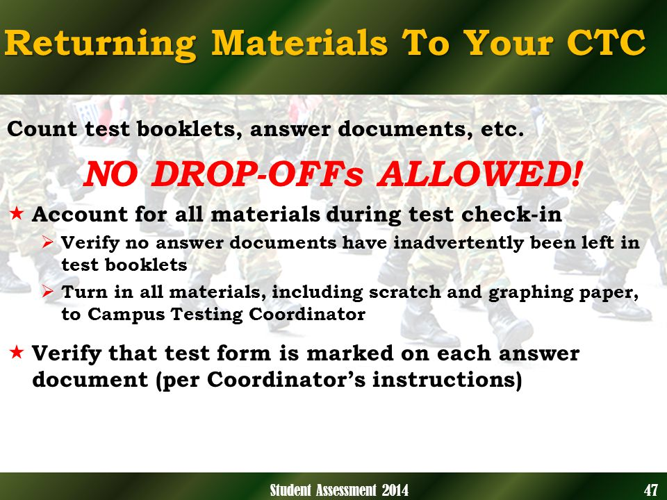 Returning Materials To Your CTC Count test booklets, answer documents, etc.