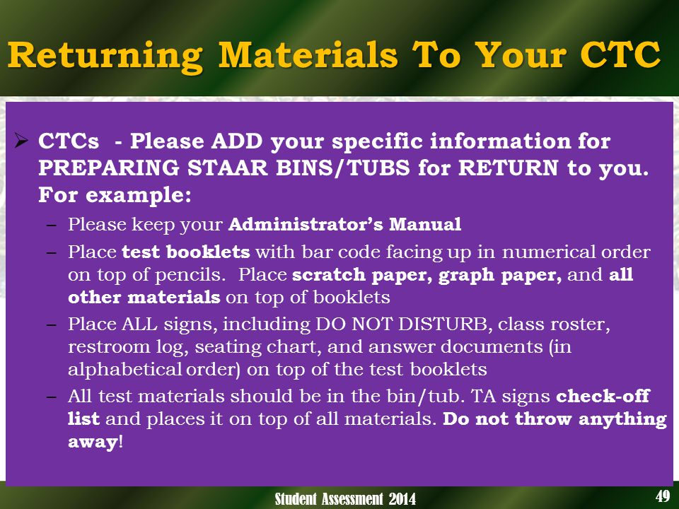 CTCs - Please ADD your specific information for PREPARING STAAR BINS/TUBS for RETURN to you.