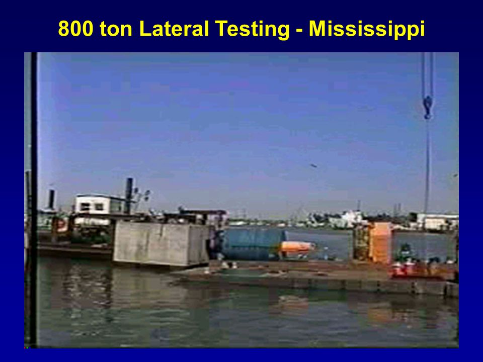 800 ton Lateral Testing - Mississippi