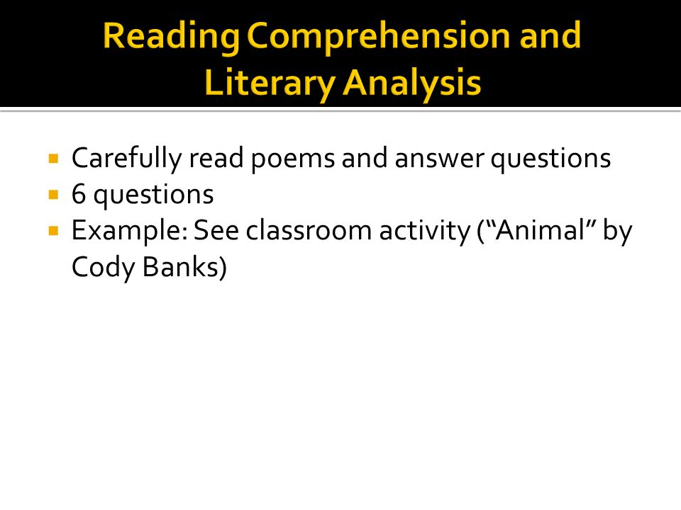 Carefully read poems and answer questions Topics covered: Form (2), Line(1), Stanza(1), Quatrain(1), Couplet(1), Rhyme Scheme(2), Rhythm(1) Example: T