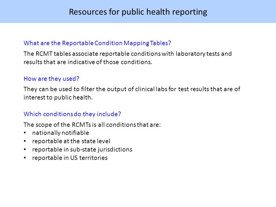 Resources for public health reporting What are the Reportable Condition Mapping Tables.