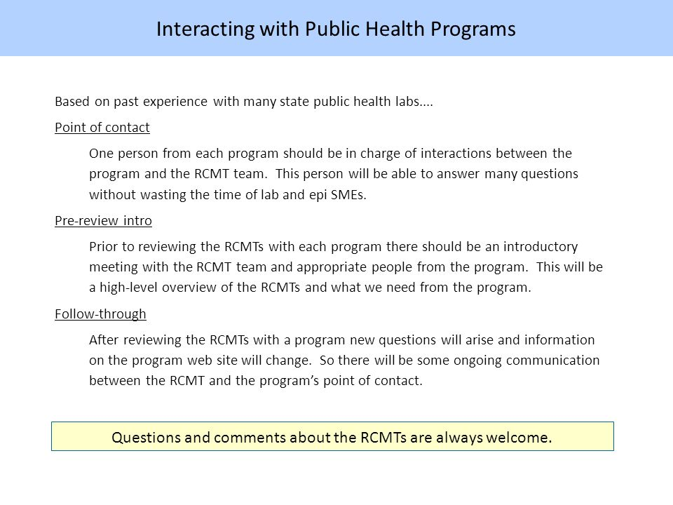 Interacting with Public Health Programs Based on past experience with many state public health labs....
