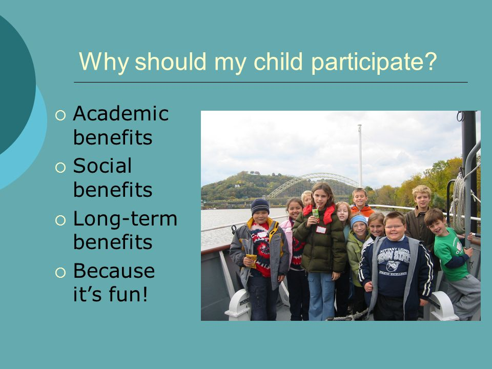 Why should my child participate.