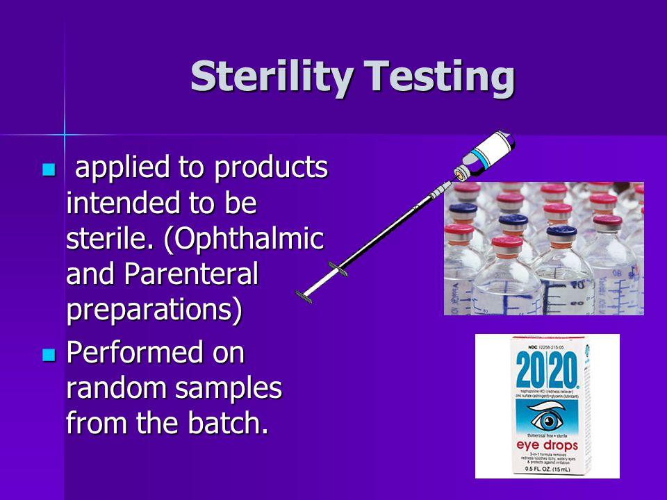 applied to products intended to be sterile.