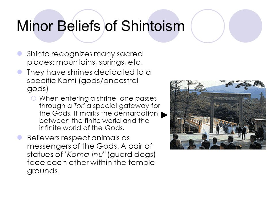 Other Beliefs of Shintoism (dont copy) There are