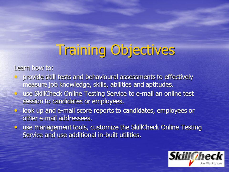 Training Outcomes To be able to: provide proctored (supervised) testing sessions.